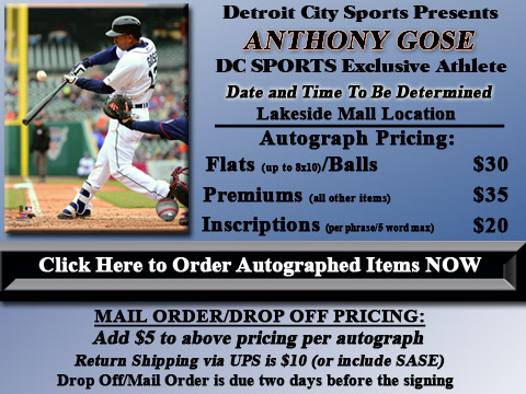 Click HERE to Pre-Order Autographed Anthony Gose Merchandise