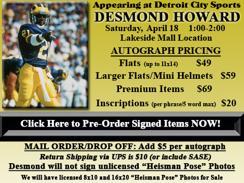 Click HERE to Pre-Order Autographed Desmond Howard Merchandise