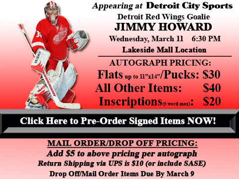 Click HERE to Pre-Order Autographed Jimmy Howard Merchandise