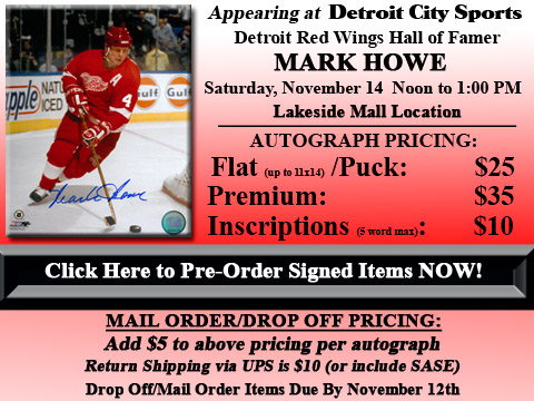 Click HERE to Pre-Order Autographed Mark Howe Merchandise