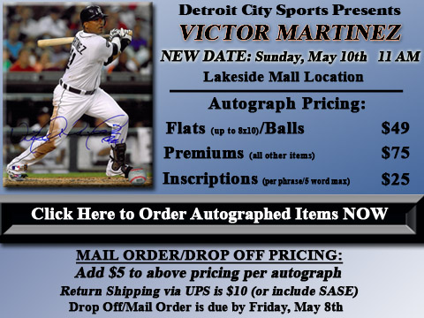 Click HERE to Pre-Order Autographed Victor Martinez Merchandise