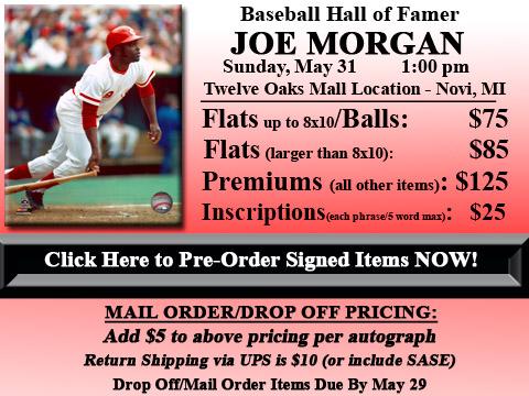 Click HERE to Pre-Order Autographed Joe Morgan Merchandise