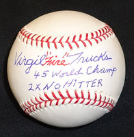 Virgil Trucks Autographed and Inscribed Baseball - Official Major League Ball