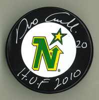 "Dino Ciccarelli Autographed Puck w/ ""HOF"""