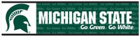 "Michigan State University Wincraft ""Go Green, Go White"" Bumper Sticker"
