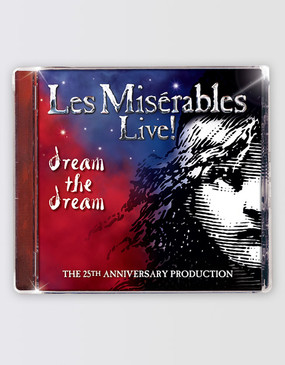 Les Miserables Dream The Dream 25th Anniversary CD