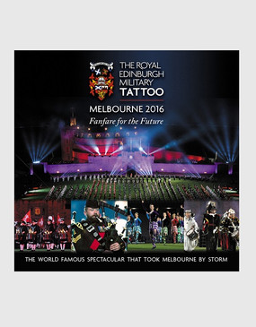 The Royal Edinburgh Military Tattoo 'Live From Melbourne' 2016 CD