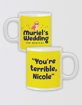 "Muriel's Wedding ""You're Terrible"" Mug - Customised"