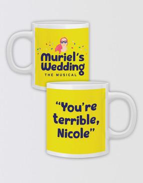 "Muriel's Wedding ""You're Terrible"" Mug - Customised"