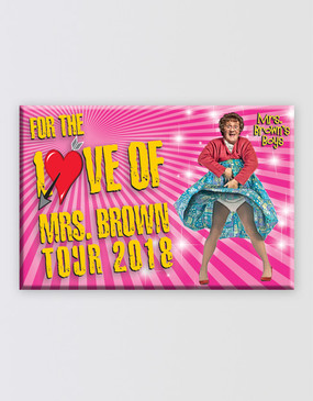 Mrs Brown's Boys 2018 Magnet - For the Love of