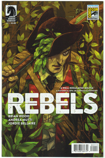 Rebels #1 NM SDCC 2015 Variant Front Cover