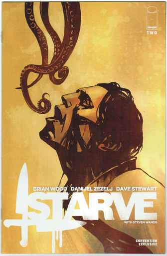 Starve #2 NM SDCC 15 Exclusive Variant Front Cover