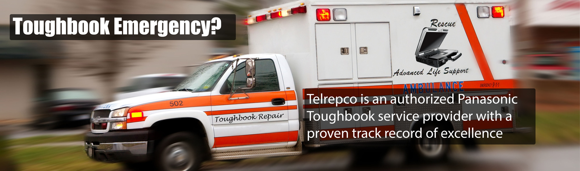 Telrepco is an authorized Panasonic Toughbook repair and service center with a proven track record of excellence