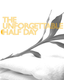 The Unforgettable Half Day