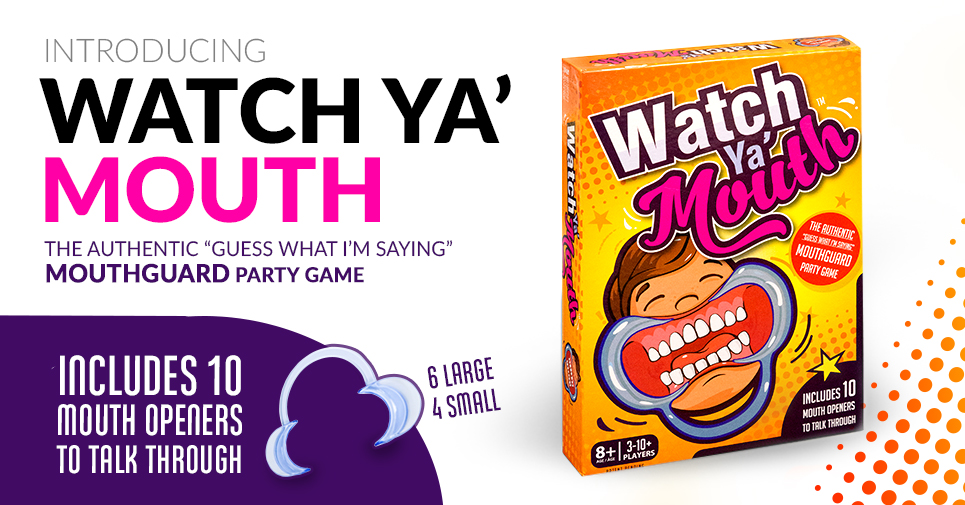 Watch Ya Mouth Party Game Banner