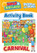 Build & Explore: Adventures at the Carnival Activity Book