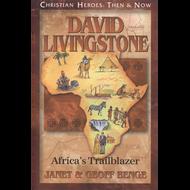 David Livingstone: Africa's Trailblazer by Janet & Geoff Benge (Paperback)