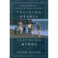 Training Hearts, Teaching Minds by Starr Meade (Paperback)