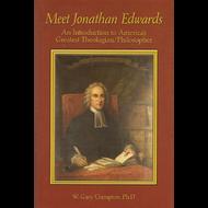 Meet Jonathan Edwards by W. Gary Crampton (Paperback)