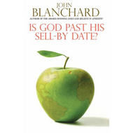 Is God Past His Sell-By Date? by John Blanchard (Paperback)