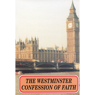 The Westminster Confession of Faith by Various (Booklet)