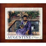 Augustine of Hippo by Simonetta Carr (Hardcover)