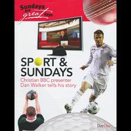 Sport & Sundays by Dan Walker (Paperback)
