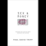 Sex & Money by Paul David Tripp (Hardcover)