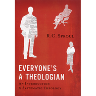 Everyone's a Theologian by R.C. Sproul (Hardcover)