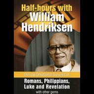 Half-Hours with William Hendriksen by William Hendriksen (Paperback)