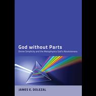 God without Parts by James E. Dolezal (Paperback)