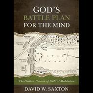 God's Battleplan for the Mind by David W. Saxton (Paperback)