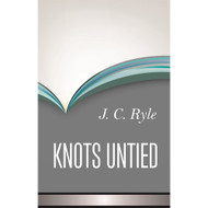 Knots Untied, J. C. Ryle, 9781848716827