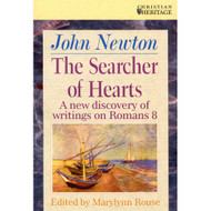 The Searcher of Hearts: Romans 8 by John Newton