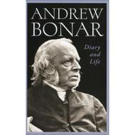 Andrew Bonar: Diary & Life by Andrew Bonar