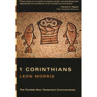 1 Corinthians by Leon Morris