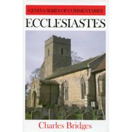 Ecclesiastes (Geneva Series of Commentaries) by Charles Bridges