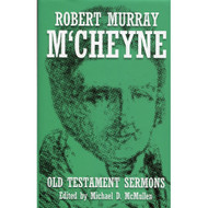 Old Testament Sermons by Robert Murray M'Cheyne