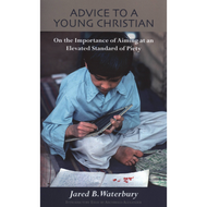 Advice to a Young Christian by Jared B. Waterbury (Paperback)