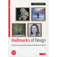 Hallmarks of Design: Evidence of design in the natural world by Stuart Burgess