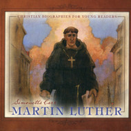 Martin Luther by Simonetta Carr