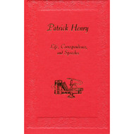 Patrick Henry: Life, Correspondence, and Speeches (3 Volume Set)