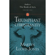 Triumphant Christianity: Volume 5 (Studies in the Book of Acts)