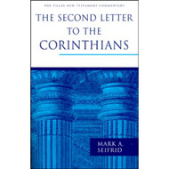 The Second Letter to the Corinthians (The Pillar New Testament Commentary )