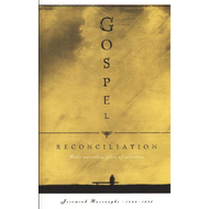 Gospel Reconciliation by Jeremiah Burroughs (Hardcover)