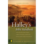 Halley's Bible Handbook: An Abbreviated Bible Commentary by Henry H. Halley (Hardcover)