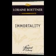 Immortality by Loraine Boettner (Paperback)