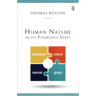 Human Nature in Its Fourfold State by Thomas Boston