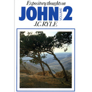 Expository Thoughts on John, Volume 2 by  J.C. Ryle