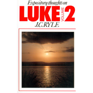 Expository Thoughts on Luke, Vol.2) by J. C. Ryle
